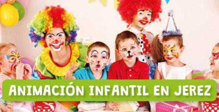 Animación infantil en Jerez