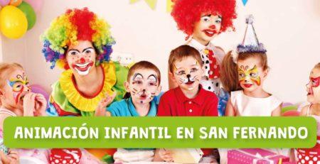 Animación infantil en San Fernando